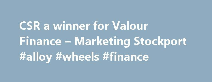 CSR a winner for Valour Finance – Marketing Stockport #alloy #wheels #finance http://finance.nef2.com/csr-a-winner-for-valour-finance-marketing-stockport-alloy-wheels-finance/  #valour finance # Marketing Stockport CSR a winner for Valour Finance All Valour's 100-strong team are offered 16 hours paid leave to carry out volunteer work for their favourite charity or in the local community. Stockport business Valour Finance has won an award in recognition of it s CSR practices. Award-winning…