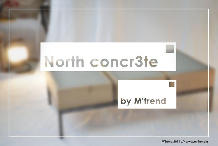 North concr3te est une table basse d'inspiration scandinave. Son originalité? Trois îlots distincts en béton fibré cerclés de chêne. Site web: www.m-trend.fr  M'trend - Luminaire & mobilier