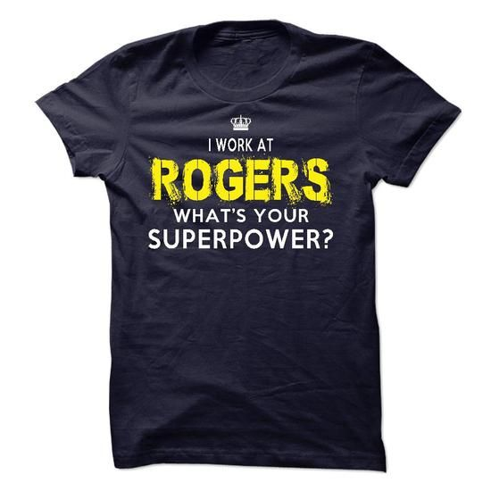 I work at Rogers - MasellTamiko !!! - #gift amor #small gift. GET YOURS => https://www.sunfrog.com/Funny/I-work-at-Rogers--MasellTamiko-.html?68278