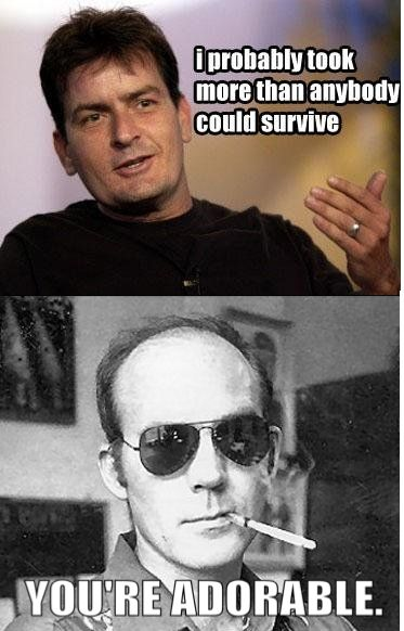 : Hunters, Stuff, Charlie Sheen, Hunter S Thompson, Funny, Funnies, Humor, Things