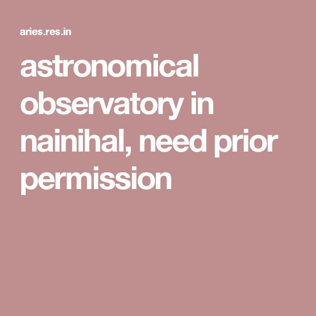 astronomical observatory in nainihal, need prior permission