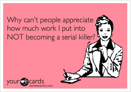 : Inconsiderate People, Serious Work, Co Workers, My Life, Hard Work, Stupid People, True Stories, A Quotes, Haha So True