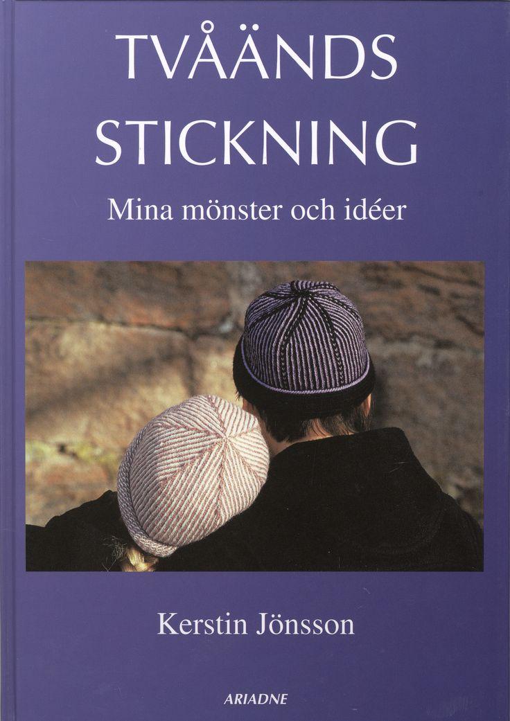 Författare: Kerstin Jönsson. Förlag: Ariadne. Bandtyp: Inbunden. Utgivningsland: Sverige. Språk: Svenska. Utgiven: 2005. Antal sidor: 63.