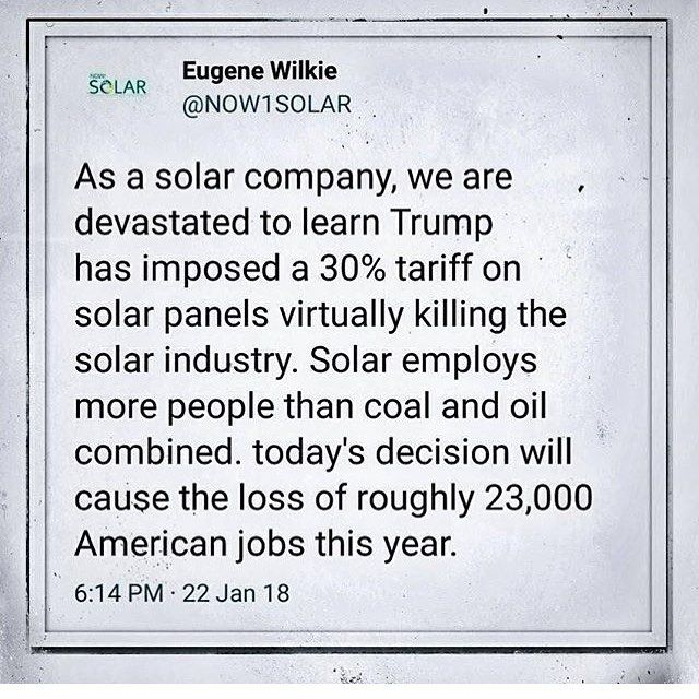 Solar energy is the future it is our best chance to keep the Earth alive and clean. This is ridiculous there is absolutely no reason to hold back the solar industry. We cannot alow Trump and his administration to continue pushing through policies like this that put corporate profits above the Earth and the health and happiness of all its people. This is NOT what the American people want its what a handful of absurdly rich fossil fuel executives are lobbying for. The U.S. government needs to…
