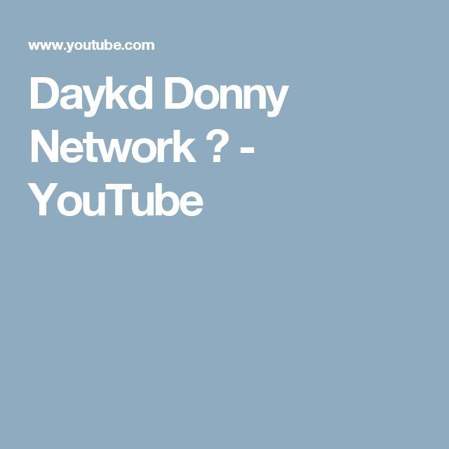 Daykd Donny Network 🎬 - YouTube