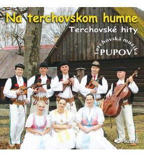 Na terchovskom humne - Pupov 2 Terchovské hity v podaní Terchovskej muziky PUPOV.