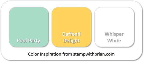 Stampin' Up! Color Inspriation: Pool Party, Daffodil Delight, Whisper White
