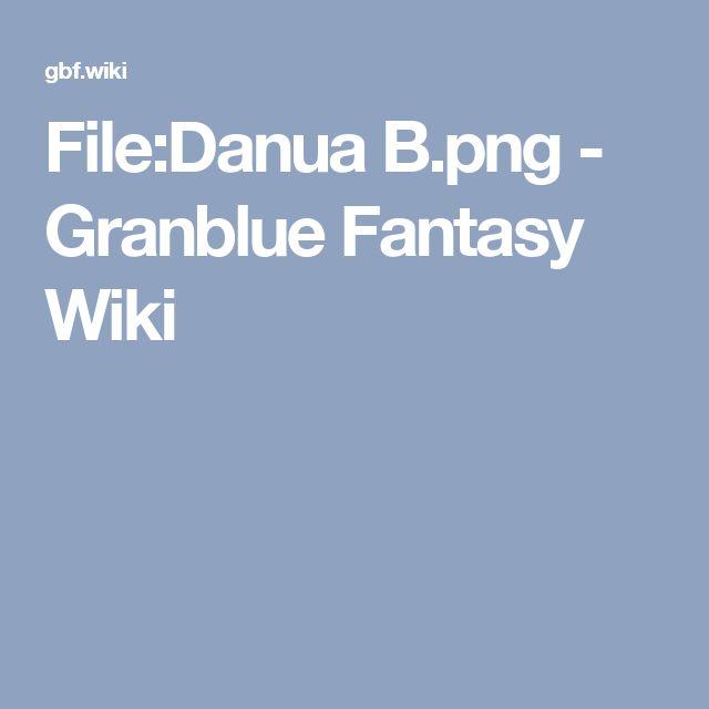File:Danua B.png - Granblue Fantasy Wiki