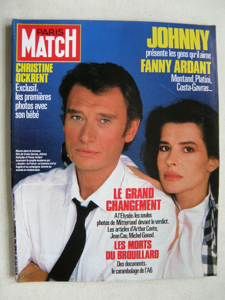 fanny ardant et johnny hallyday femmes en couvertures de paris match pinterest johnny. Black Bedroom Furniture Sets. Home Design Ideas