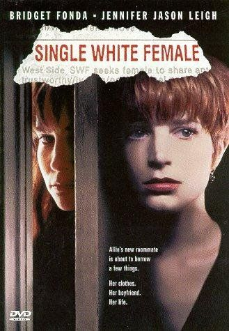 """""""Single White Female"""" (1992). When a 'Single White Female' places an ad in the press for a similar woman to rent a room (to replace the boyfriend she's just left), she picks out a woman who's not who she seems to be. This is a """"fun"""" thriller."""