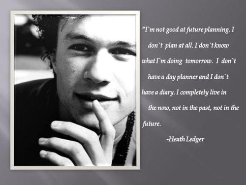 Heath Ledger's quote #1