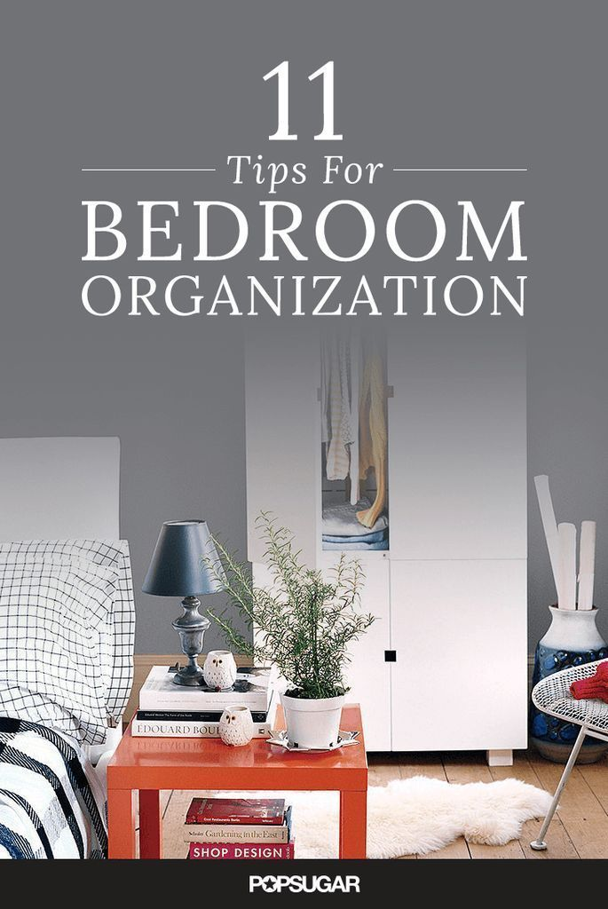 11 Simple Tips For Bedroom Organization