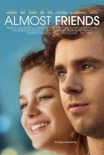 Almost Friends (November 17, 2017) a romance film directed/written Jake Goldberger. Charlie is an unmotivated man in his mid 20s still living at home with his mother and stepfather who falls for a young woman who has a serious boyfriend.  Stars: Freddie Highmore, Odeya Rush, Haley Joel Osment.