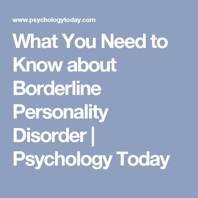 what need know about borderline personality disorder