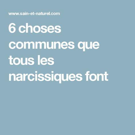 6 choses communes que tous les narcissiques font pervers narcissique pinterest narcissique. Black Bedroom Furniture Sets. Home Design Ideas