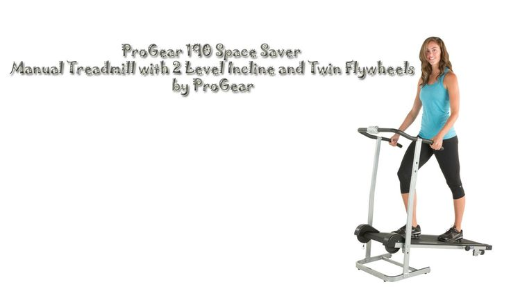 ProGear 190 Space Saver Manual Treadmill Review...