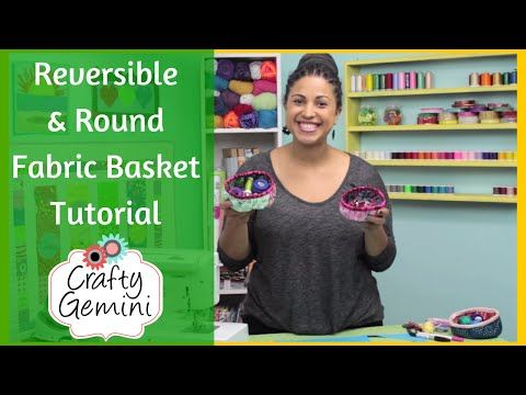 Reversible Round Basket - DIY Tutorial - YouTube