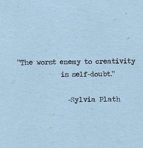 A favorite Sylvia Plath quote