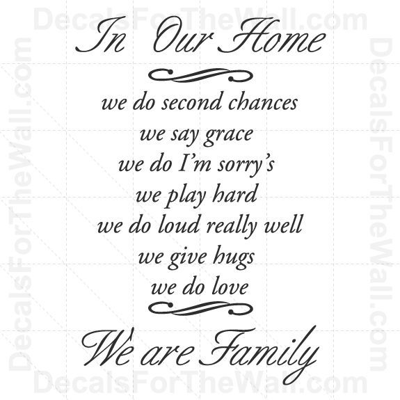 In Our Home We Do Second Chance Say Grace I M Sorrys Family Vinyl Wall Decal F70 Vinyl Wall Decals Wall Decals Sayings