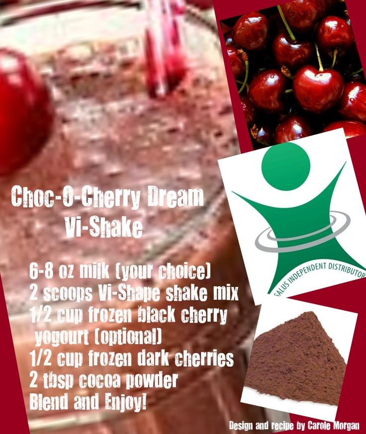 Choc-O-Cherry Dream Vi-Shake: Body By Vi, Shak, Dreams Vi, Choc O' Cherries Dreams, Visalus Shakes Recipes, Bodybyvi, Chocolates Cherries, Vi Shakes, Chococherri Dreams