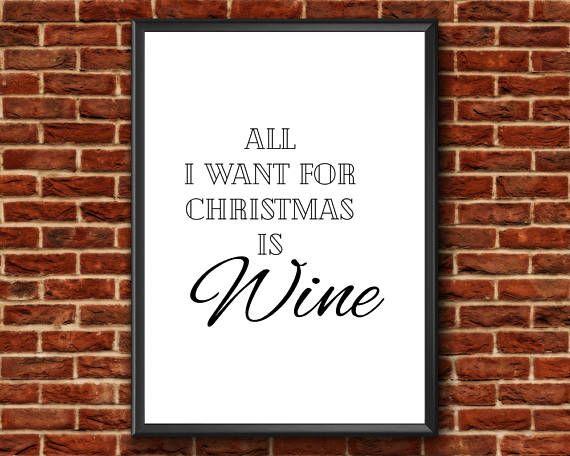 Christmas Printable  All I Want For Christmas Is Wine