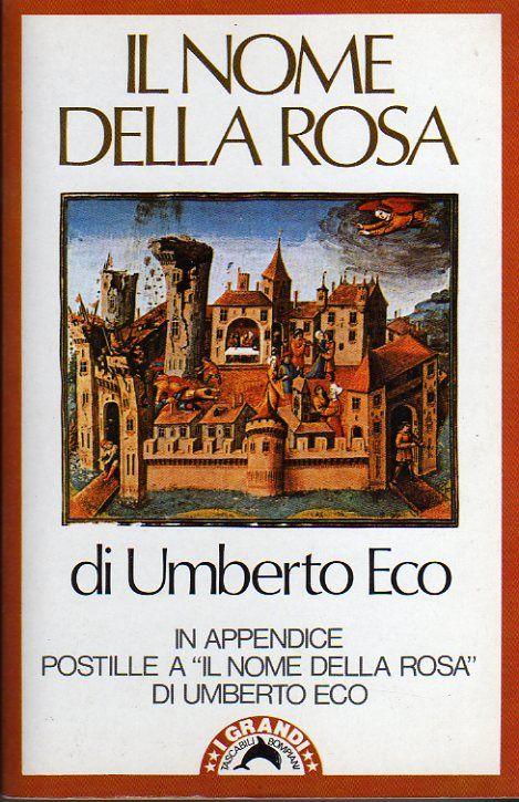 Umberto Eco, Il nome della rosa | LetteraTUreStorie
