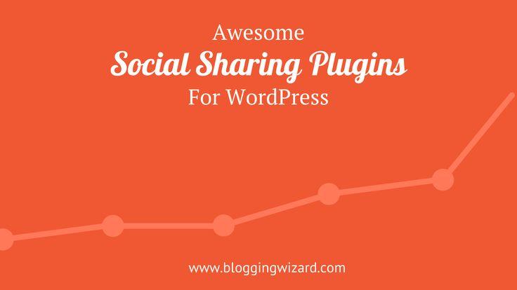 10 Best Social Sharing Plugins For WordPress In 2016 #digitalmarketing