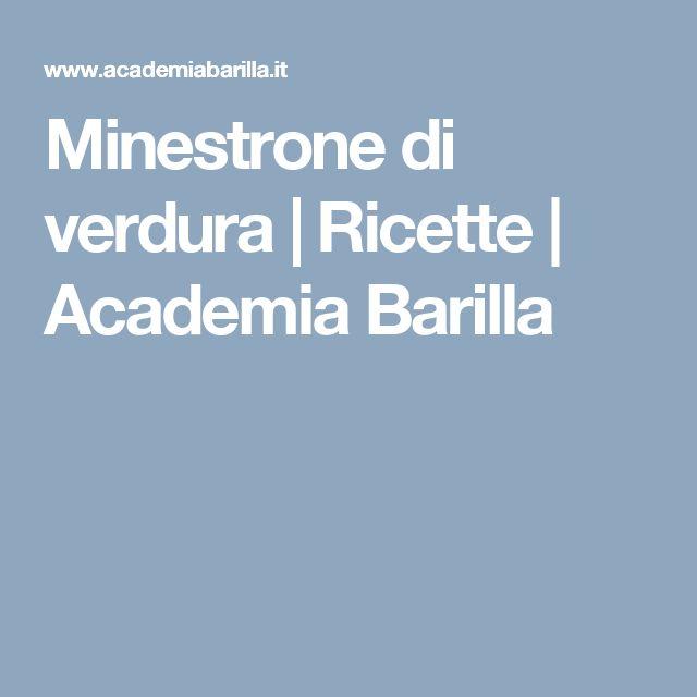 Minestrone di verdura | Ricette | Academia Barilla