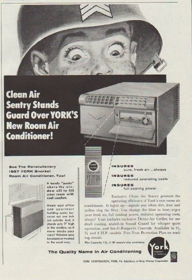 """Description: 1957 YORK AIR CONDITIONING vintage print advertisement """"Clean Air Sentry"""" -- Clean Air Sentry Stands Guard Over YORK'S New Room Air Conditioner! The Quality Name in Air Conditioning -- York Corporation -- Size: The dimensions of the three-quarter-page advertisement are approximately 7.75 inches x 11 inches (19.5 cm x 28 cm). Condition: This original vintage three-quarter-page advertisement is in Very Good Condition unless otherwise noted."""
