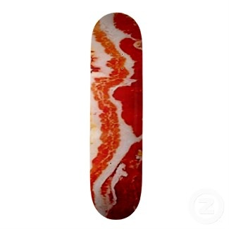 Bacon skateboard