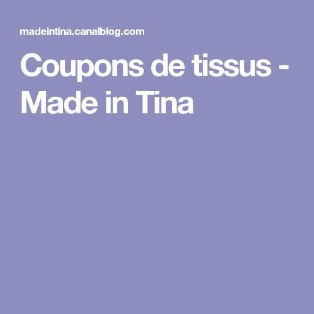 Coupons de tissus - Made in Tina