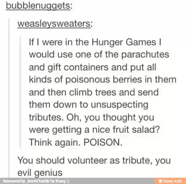 Oh, you thought you were getting a nice fruit salad? Think again. POISON. | Hunger Games
