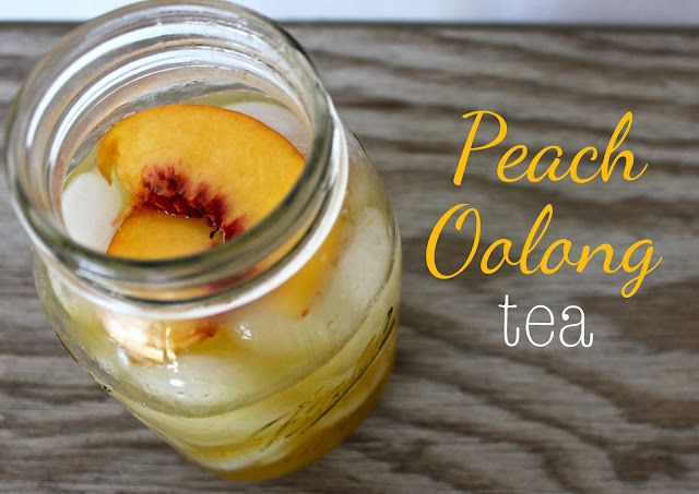 Peach Oolong Tea: a recipe I Love me some peach tea!!