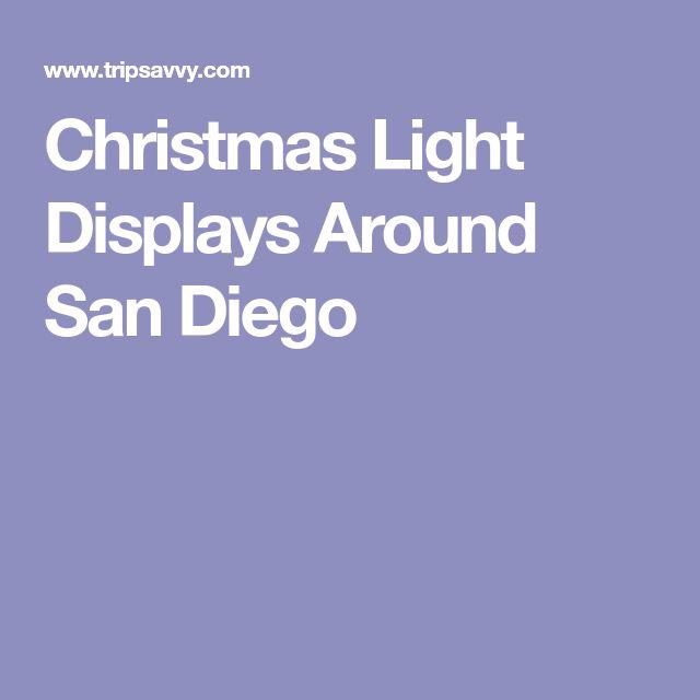 Christmas Light Displays Around San Diego