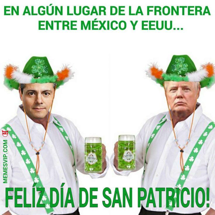 Meme Día de San Patricio #trump #donaldtrump #peñanieto #mexico #sanpatricio #saintpatrick #cerveza #beer #meme #memes #memesenespañol