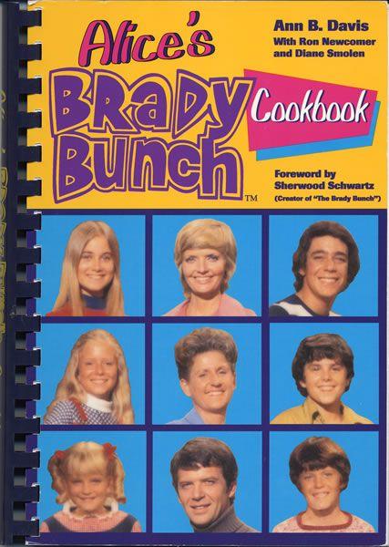 Alice's Brady Bunch Cookbook    http://www.amazon.com/Alices-Brady-Bunch-Cookbook-Davis/dp/1558533079