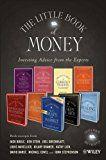 Free Kindle Book -   The Little Book of Money: Book excerpts from Jack Bogle, Ben Stein, Joel Greenblatt, Louis Navellier,  Hilary Kramer, Kathy Lien, David Darst, Michael Covel, and John Stephenson