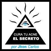 CURA TU ACNE EL SECRETO - Cura para el Acne