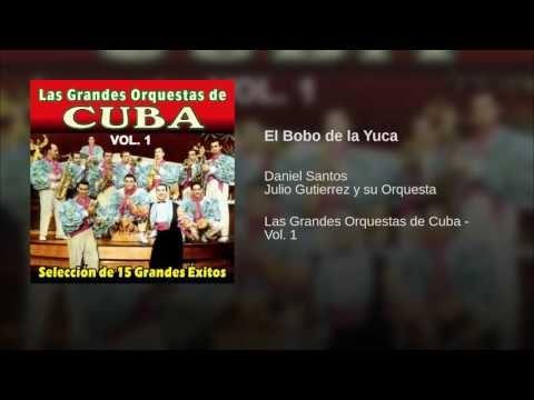 """""""El Bobo de la Yuca""""  - JULIO GUTIERREZ"""