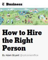 Zusammenfassung Wie Sie den richtigen Mitarbeiter finden von Adam Bryant. Wie den richtigen Bewerber auswählen? 500 CEOs plaudern aus dem Nähkästchen.