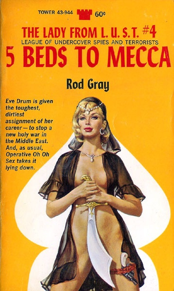 5 Beds to Mecca: The Lady From L.U.S.T. #4 (Tower 43-944) 1968 AUTHOR: Rod Gray (a.k.a. Gardner F. Fox) ARTIST: Paul Rader by Hang Fire Books, via Flickr