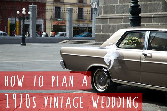 My latest post on Cwtch the Bride - How to plan a 1970s vintage wedding