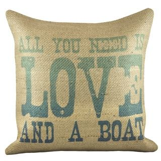 Shop for 'Love And A Boat' Burlap Pillow. Get free shipping at Overstock.com - Your Online Home Decor Outlet Store! Get 5% in rewards with Club O! - 20943345