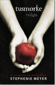 Tusmørke af Stephenie Meyer, ISBN 9788711437384