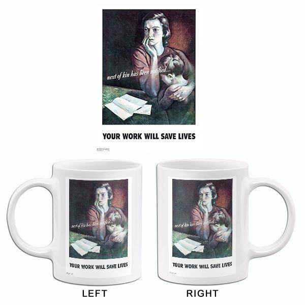 Your Work Will Save Lives 1942 World War Ii Propaganda Mug