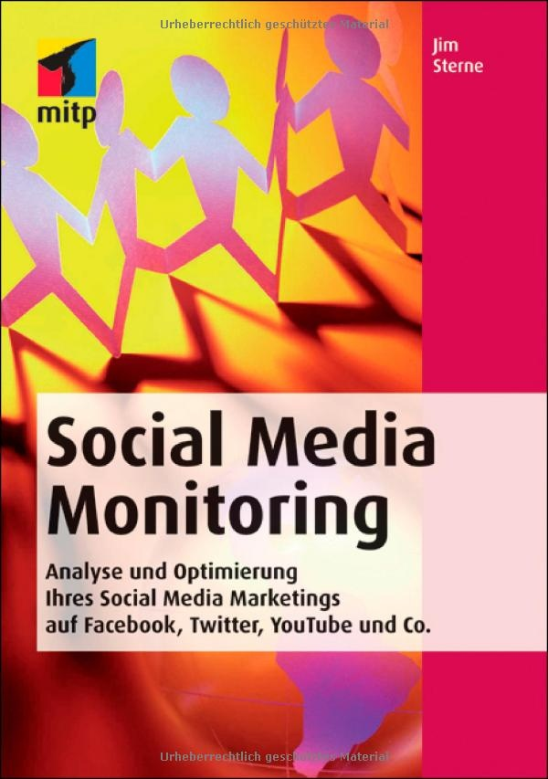"""Jim Sterne: Social Media Monitoring ... The """"Bible"""" of/for Monitoring Professionals"""