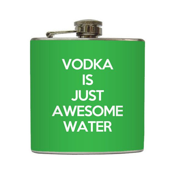 Funny Vodka is Just Awesome Water Flask Liquid by LiquidCourage, $18.95
