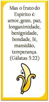 MODELOS DE MARCADORES COM O TEMA O FRUTO DO ESPÍRITO O FRUTO DO ESPÍRITO - Em Galatas 5:16 - 23 Paulo contrasta ...