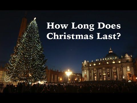 How Long Do Christmas Lights Last.How Long Does Christmas Last Youtube Learn Everything