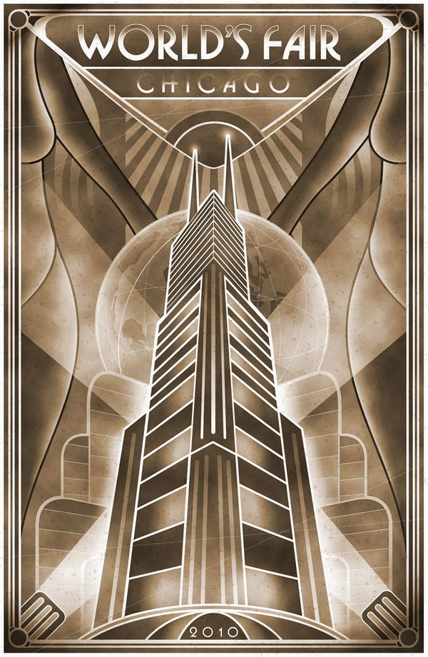 Art Deco poster: World's Fair, Chicago, 2010